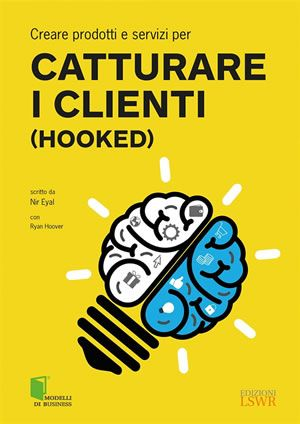 Catturare i clienti - libri web-marketing