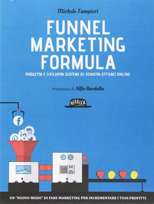 Funnel Marketing Formula - libri web-marketing