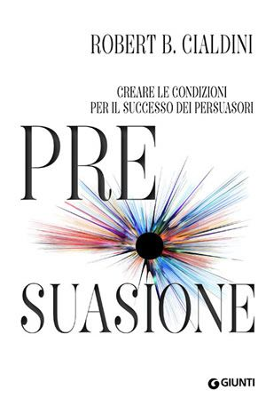 Pre suasione - libri web-marketing