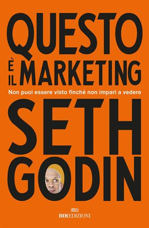 Questo è il marketing - libri web-marketing