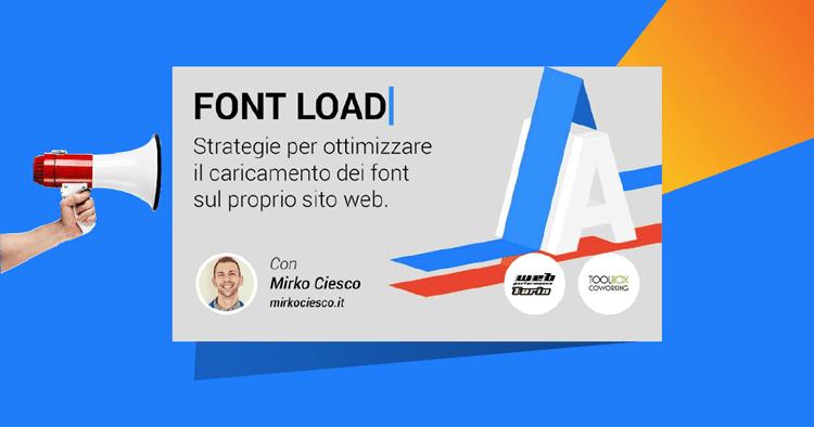 Strategie per ottimizzare il caricamento dei font sul proprio sito