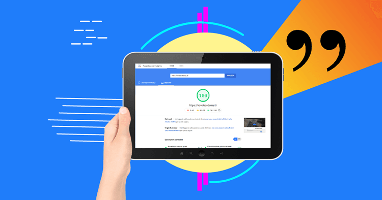 Come usare Google PageSpeed Insights, il tool per monitorare la velocità del sito web
