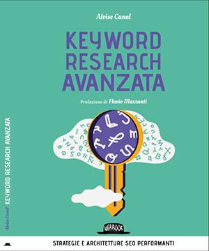 keyword research avanzata - libro di alvise canal