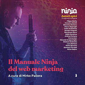 Il Manuale Ninja del Web Marketing - libri web-marketing