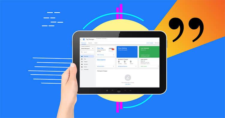 Google Tag Manager, una guida base per iniziare